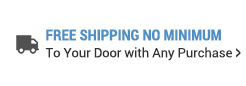 FREE SHIPPING No Minimum to your door with any purchase>